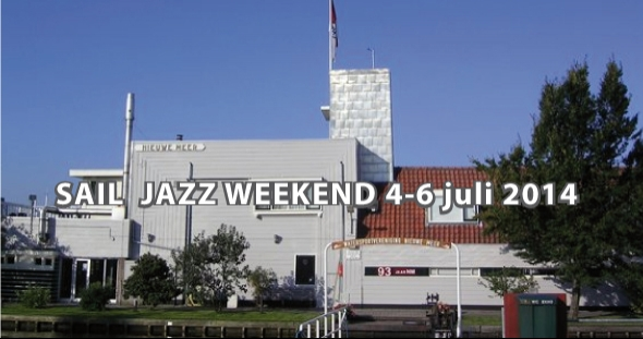 Sail Jazz Weekend 4-6 juli 2014
